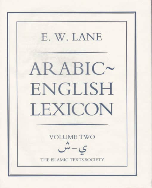 Arabic English Lexicon Volume Two